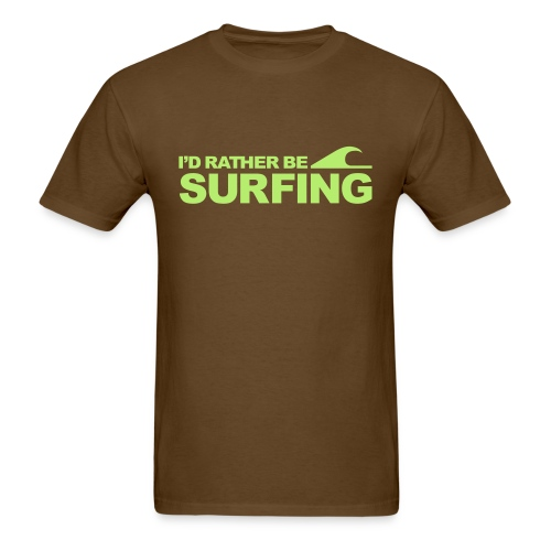 RATHER BE SURFING - Men's T-Shirt