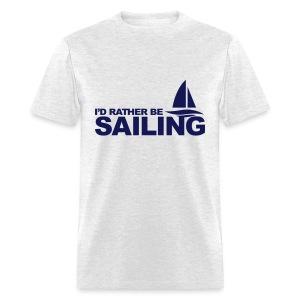 RATHER BE SAILING - Men's T-Shirt