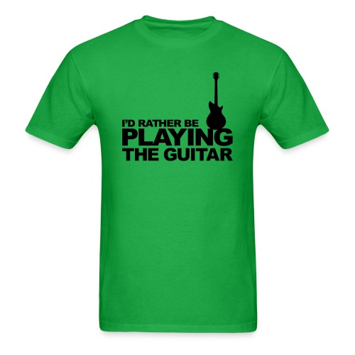 RATHER BE PLAYING GUITAR - Men's T-Shirt