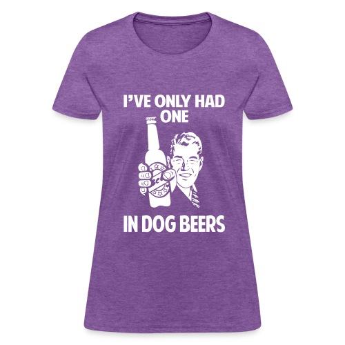 DOG BEERS - Women's T-Shirt
