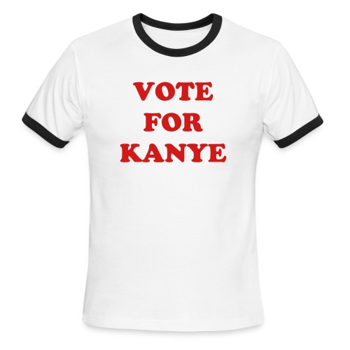 VOTE FOR KANYE - Men's Ringer T-Shirt
