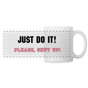 Shut up! - Panoramic Mug