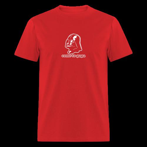 Darth Vader Come to Papa T-Shirts - Men's T-Shirt