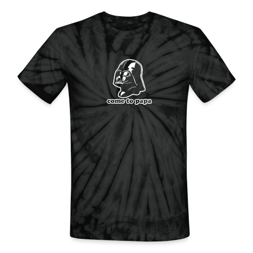 Darth Vader Come to Papa T-Shirts - Unisex Tie Dye T-Shirt