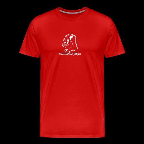 Darth Vader Come to Papa T-Shirts - Men's Premium T-Shirt