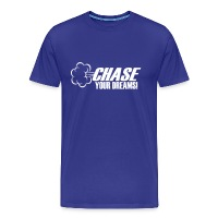 Chase Your Dreams (ID 1008968894) - Men's Premium T-Shirt by Spreadshirt - Men's Premium T-Shirt