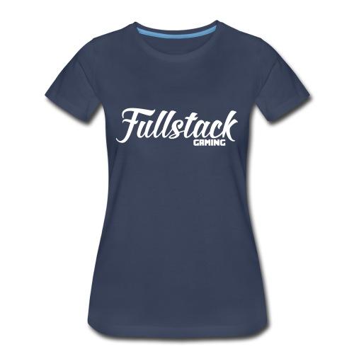 Fullstack Gaming - Women's Premium T-Shirt