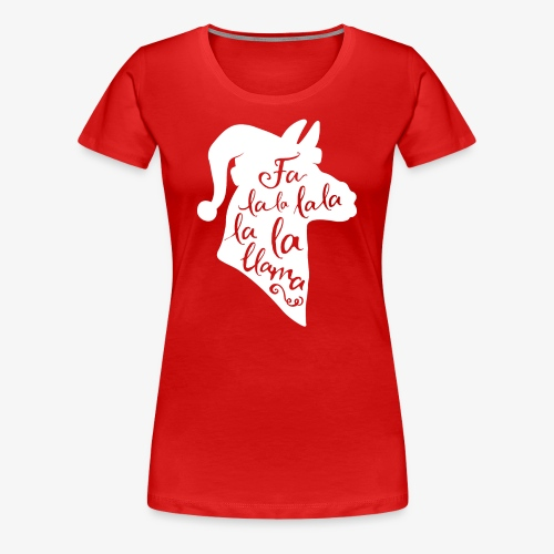 Fa La Llama - Women's Premium T-Shirt