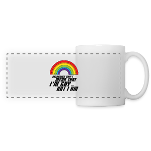 Rainbow Don't Mean That I'm Gay But I Am LGBT - Panoramic Mug
