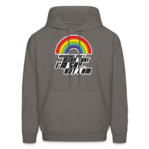 Rainbow Don't Mean That I'm Gay But I Am LGBT - Men's Hoodie