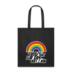 Rainbow Don't Mean That I'm Gay But I Am LGBT - Tote Bag