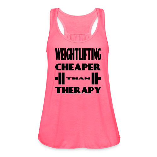Weightlifting Cheaper Than Therapy - Women's Flowy Tank Top by Bella