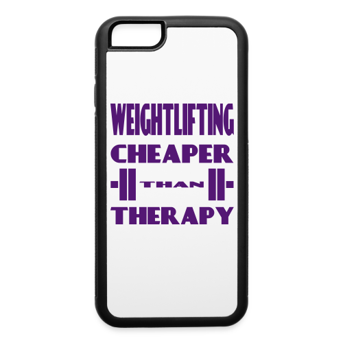 Weightlifting Cheaper Than Therapy - iPhone 6/6s Rubber Case
