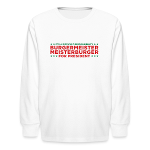 Burgermeister President - Kids' Long Sleeve T-Shirt
