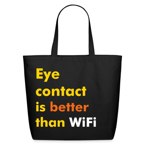 Sac Réutilisable Eye contact vs WiFi - Eco-Friendly Cotton Tote