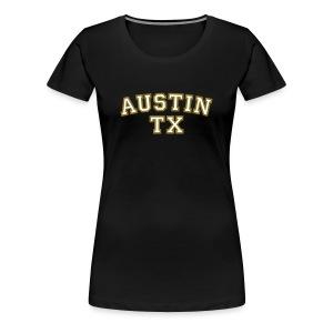 Austin TX T-Shirt White/Gold - Women's Premium T-Shirt