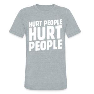 Hurt People Hurt People - Unisex Tri-Blend T-Shirt