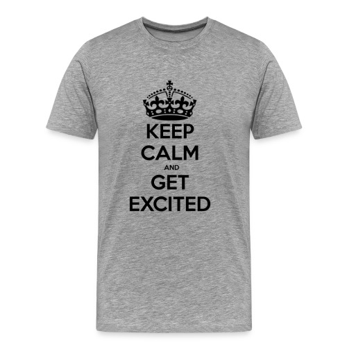 Get Excited - Men's Premium T-Shirt