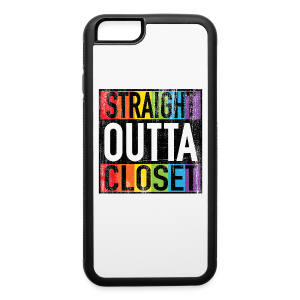 Straight Outta Closet Funny LGBT Pride - iPhone 6/6s Rubber Case