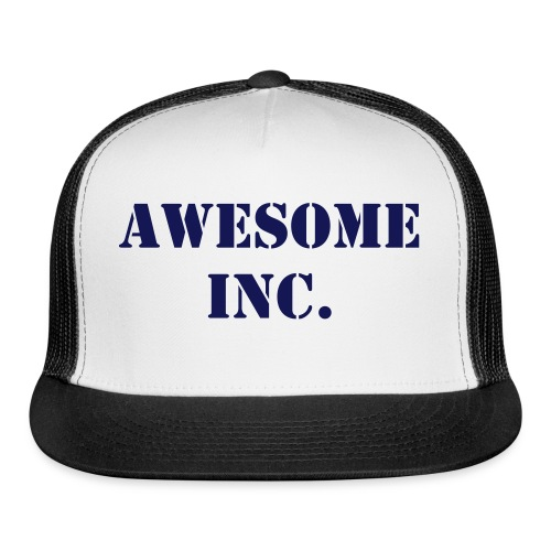 awesome inc. truckers hat - Trucker Cap