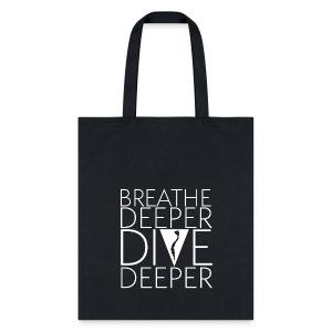 Breathe Deeper Tote - Tote Bag
