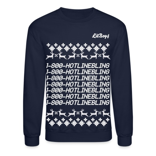 LitBoys Hotline Bling Christmas Sweater - Crewneck Sweatshirt