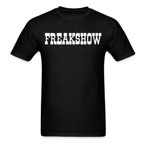 Freakshow - Men's T-Shirt