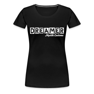 Women's Dreamer Tee - Women's Premium T-Shirt
