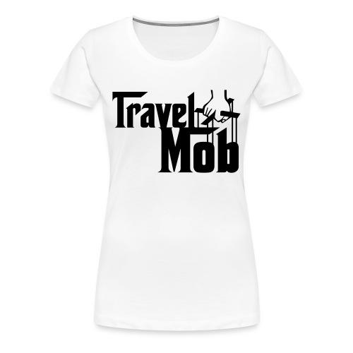 Travel Mob - Women's Premium T-Shirt