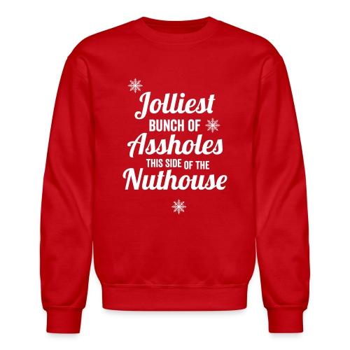 Jolliest Bunch of Assholes Men's - Crewneck Sweatshirt