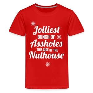 Jolliest Bunch of Assholes Kid's - Kids' Premium T-Shirt