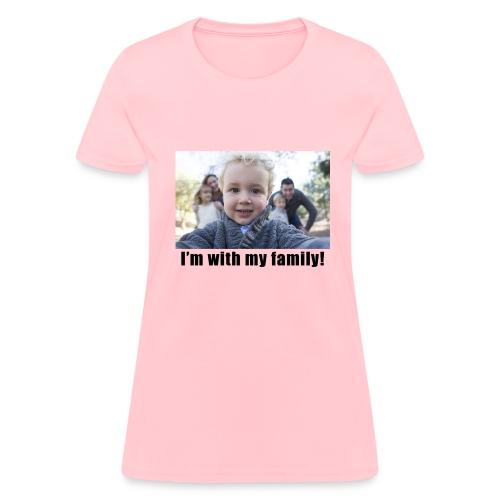 With my Family Women's T-Shirt - Women's T-Shirt