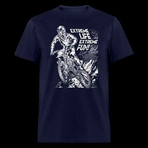 Motocross Extreme Life Extreme Fun - Men's T-Shirt