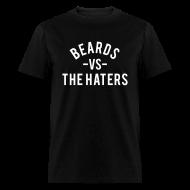 T-Shirts ~ Men's T-Shirt ~ Beards Vs. The Haters