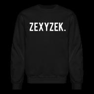 Long Sleeve Shirts ~ Crewneck Sweatshirt ~ ZexyZek. Crewneck - Unisex