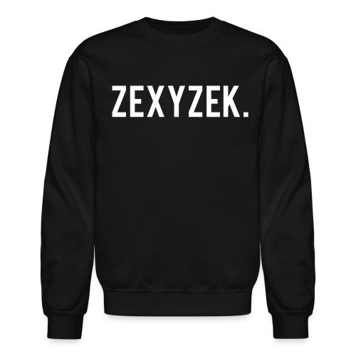 ZexyZek. Crewneck - Unisex - Crewneck Sweatshirt