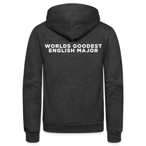 English Major Funny Quote Zip Hoodies & Jackets - Unisex Fleece Zip Hoodie