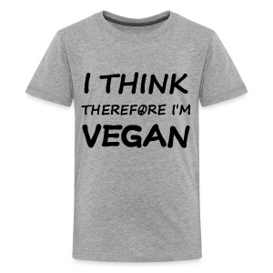 I think therefore I'm vegan - Kids' Premium T-Shirt