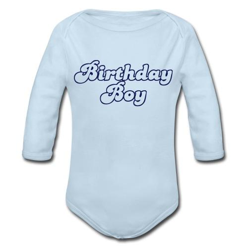 Birtday boy - Organic Long Sleeve Baby Bodysuit