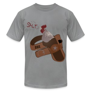 High Quality Shut Your Cock Holster American Apparel Tee - Men's T-Shirt by American Apparel