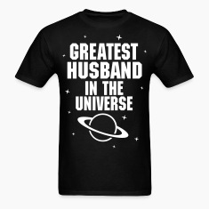 Greatest Husband In The Universe T-Shirts