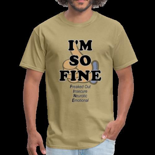 Men's Standard I'm Fine (Front) - Men's T-Shirt