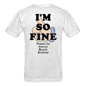 Men's Standard I'm Fine (Back) - Men's T-Shirt