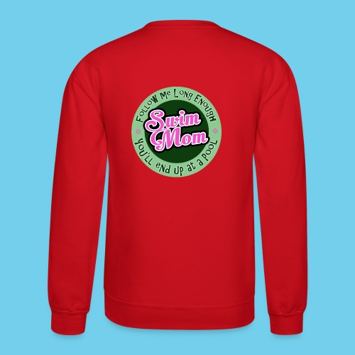 Follow me Swim Mom- Sweatshirt - Crewneck Sweatshirt