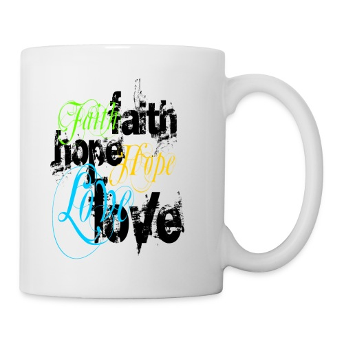 Faith Hope Love Mug - Coffee/Tea Mug