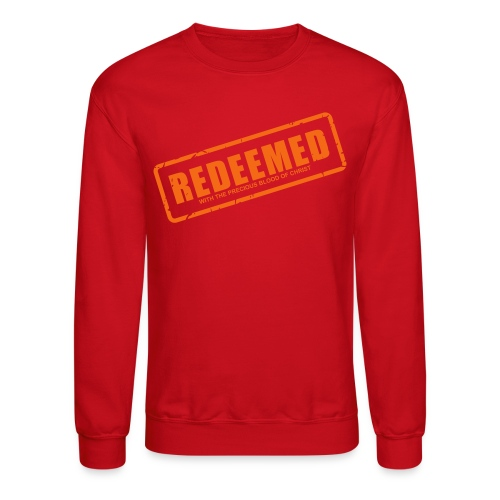 Redeemed with the precious blood of Christ - Crewneck Sweatshirt