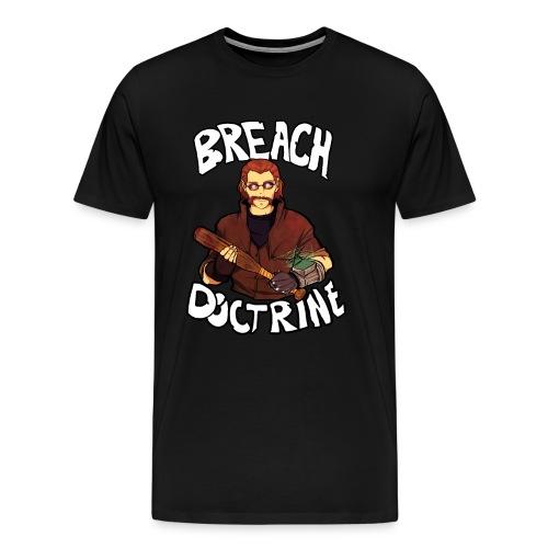 Breach Doctrine - Men's Premium T-Shirt