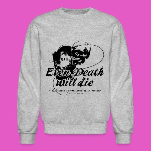 Death Dies Crew Neck - Crewneck Sweatshirt