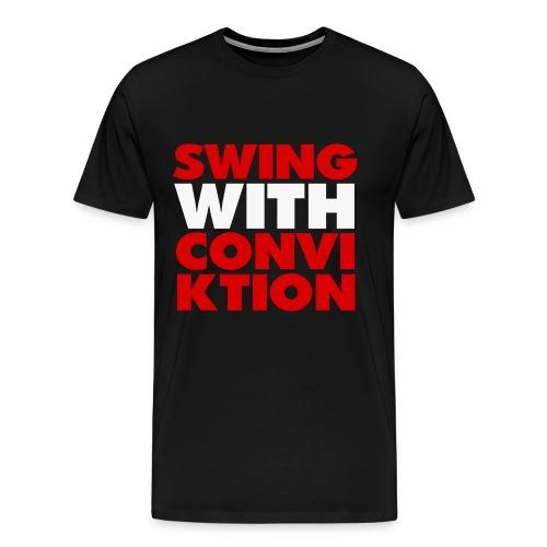 Swing With Conviktion T-Shirt - Men's Premium T-Shirt