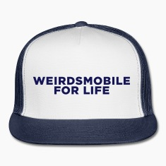 Weirdsmobile for Life Caps